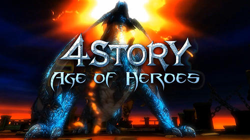 Download 4Story: Age of heroes für Android kostenlos.