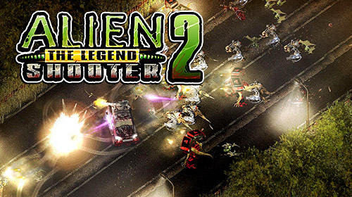 Download Alien shooter 2: The legend für Android kostenlos.