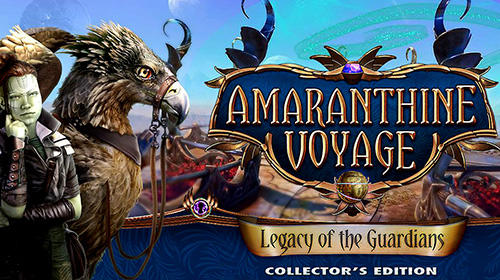 Download Amaranthine voyage: Legacy of the guardians. Collector's edition für Android kostenlos.