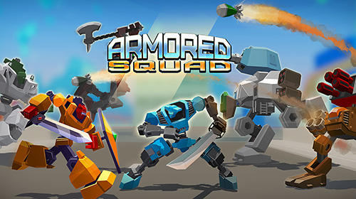 Download Armored squad: Mechs vs robots für Android kostenlos.
