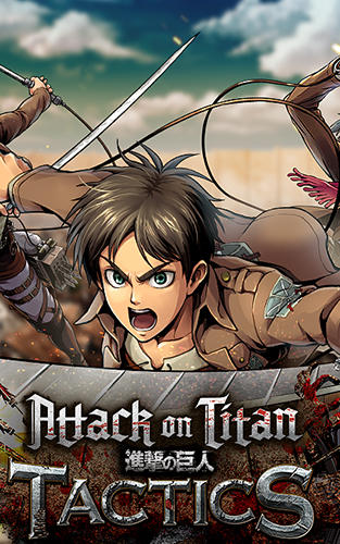 Download Attack on titan: Tactics für Android kostenlos.
