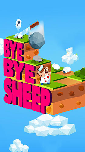 Download Bye bye sheep für Android 5.0 kostenlos.