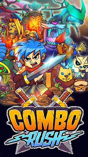 Combo rush: Keep your combo