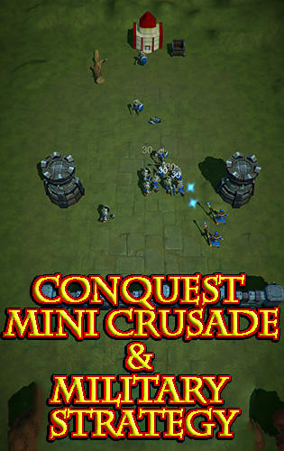 Download Conquest: Mini crusade and military strategy game für Android kostenlos.