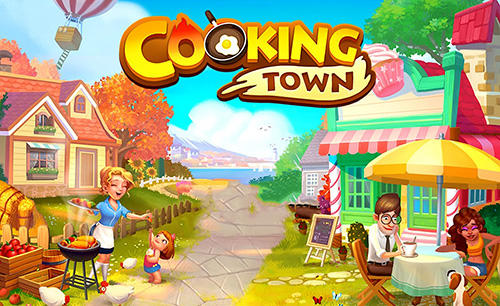 Download Cooking town: Restaurant chef game für Android kostenlos.