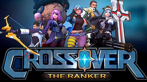 Download Crossover: The ranker für Android kostenlos.