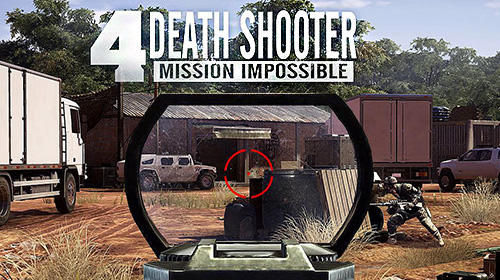 Download Death shooter 4: Mission impossible für Android kostenlos.
