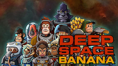 Download Deep space banana für Android kostenlos.
