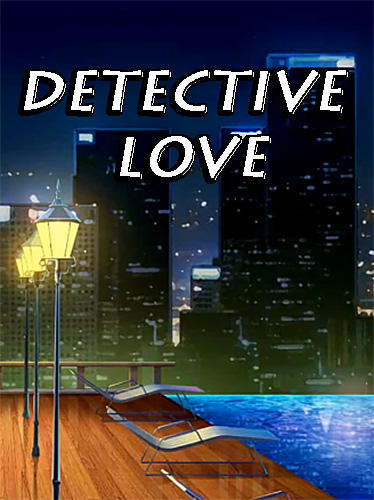 Download Detective love: Story games with choices für Android kostenlos.