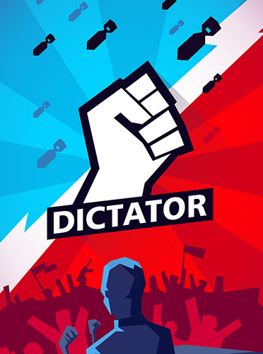Download Dictator: Rule the world für Android kostenlos.