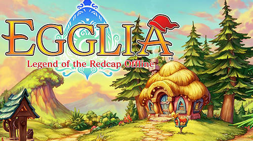 Download Egglia: Legend of the redcap offline für Android 5.0 kostenlos.