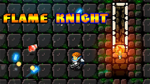 Download Flame knight: Roguelike game für Android kostenlos.