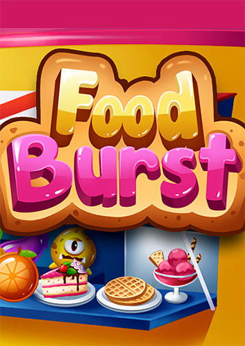 Download Food burst für Android kostenlos.