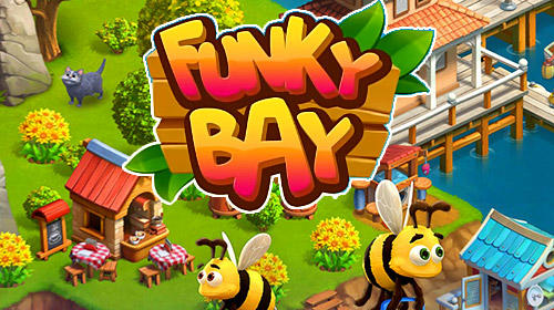 Download Funky bay: Farm and adventure game für Android kostenlos.