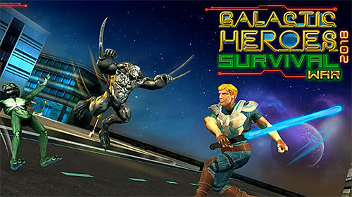 Download Galactic heroes 2018: Survival war für Android kostenlos.