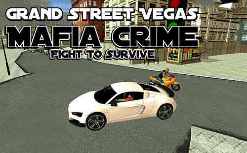 Download Grand street Vegas mafia crime: Fight to survive für Android kostenlos.