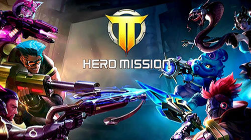 Download Hero mission für Android kostenlos.