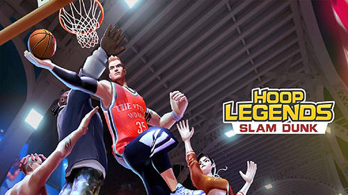 Download Hoop legends: Slam dunk für Android kostenlos.