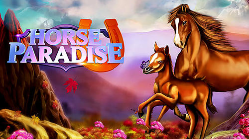 Download Horse paradise: My dream ranch für Android kostenlos.