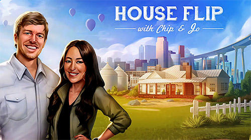 Download House flip with Chip and Jo für Android kostenlos.