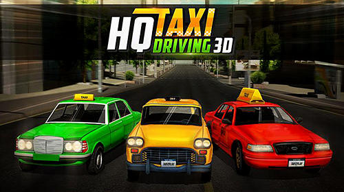 Download HQ taxi driving 3D für Android kostenlos.