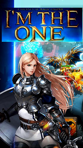 Download I'm the one: The last knight für Android kostenlos.