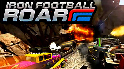 Download Iron football roar für Android kostenlos.