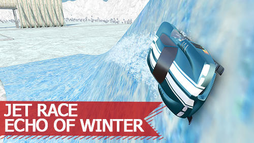 Download Jet race: Echo of winter für Android kostenlos.