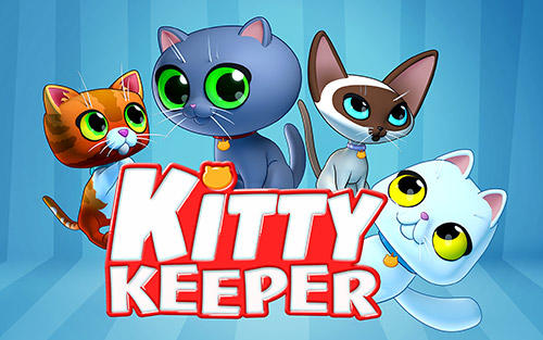 Download Kitty keeper: Cat collector für Android kostenlos.