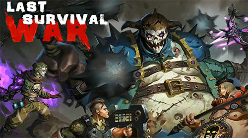 Download Last survival war: Apocalypse für Android kostenlos.