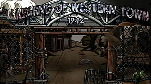Legend of western town: 1942