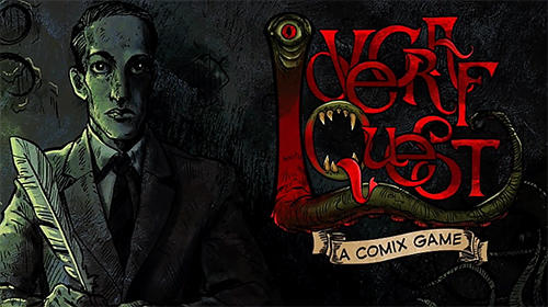 Download Lovecraft quest: A comix game für Android 4.0.3 kostenlos.