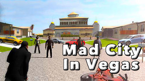 Download Mad city in Vegas für Android kostenlos.