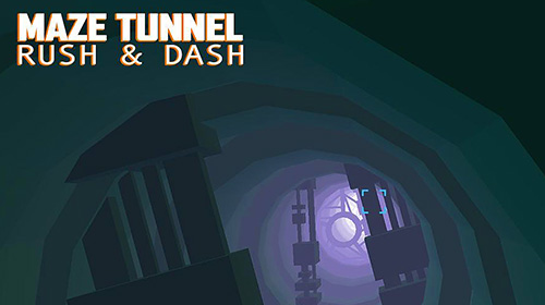 Maze tunnel: Rush and dash