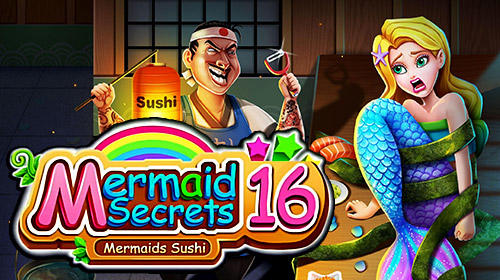 Download Mermaid secrets16: Save mermaids princess sushi für Android kostenlos.