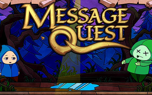 Download Message quest: Adventures of Feste für Android kostenlos.