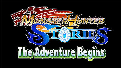 Download Monster hunter stories: The adventure begins für Android 5.0 kostenlos.