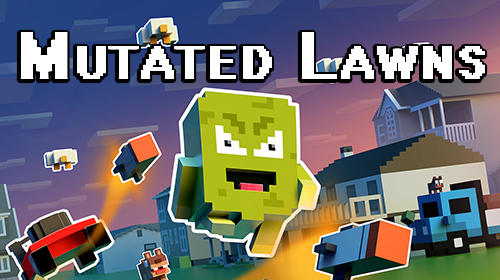 Download Mutated lawns für Android kostenlos.