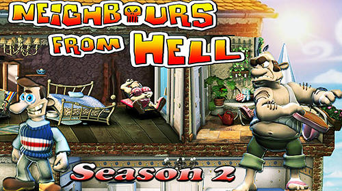 Download Neighbours from hell: Season 2 für Android kostenlos.