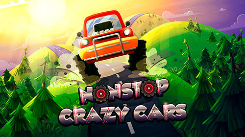 Download Nonstop crazy cars für Android kostenlos.