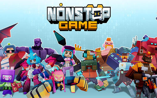 Download Nonstop game für Android 4.1 kostenlos.