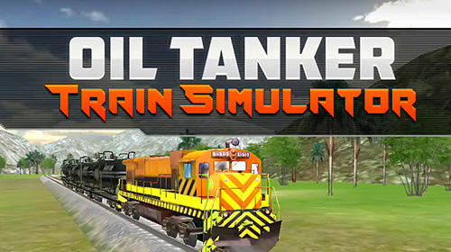 Download Oil tanker train simulator für Android kostenlos.