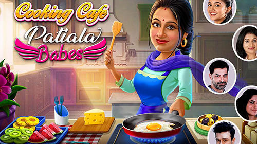 Download Patiala babes: Cooking cafe. Restaurant game für Android 4.1 kostenlos.