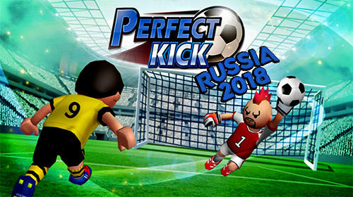Download Perfect kick: Russia 2018 für Android kostenlos.