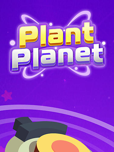 Download Plant planet 3D: Eliminate blocks and shoot energy für Android kostenlos.