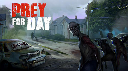 Download Prey for a day: Survival. Craft and zombie für Android kostenlos.