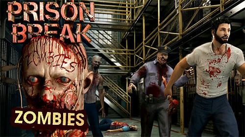Download Prison break: Zombies für Android kostenlos.