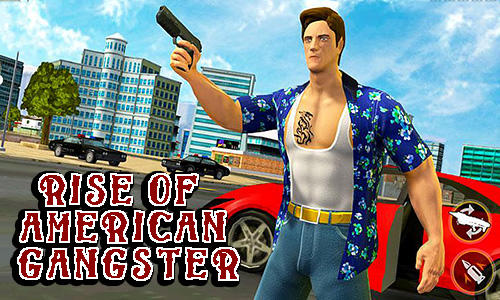 Download Rise of american gangster für Android kostenlos.