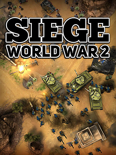 Download Siege: World war 2 für Android kostenlos.