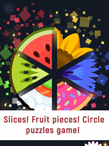 Download Slices! Fruit pieces! Circle puzzles game! für Android kostenlos.